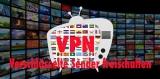 TV Inhalte außerhalb Ihres Landes abrufen
