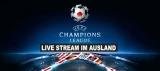 Champions League Live Stream mit VPN 2020