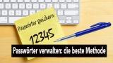 Die beste Methode lesen Sie hier unsere Passwort Manager test